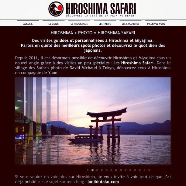 Lancement officiel de mon site Hiroshimasafari.com \(^o^)/ J'attends vos réservations pour avoir le plaisir de vous offrir une vraie tranche de Japon !